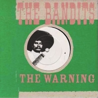 BANDITS The Warning 45 giri