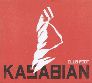 KASABIAN Club Foot EP