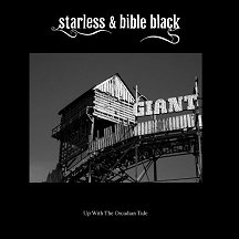 STARLESS & BIBLE BLACK Up With The Orcadian Tide