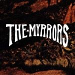 The Myrrors (US) interview
