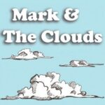 Mark & The Clouds (UK) interview